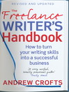 The Freelance Writer's Handbook (eBook): How to Turn Your Writing Skills into a Successful Business