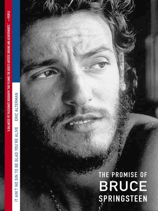 It Ain't No Sin to Be Glad You're Alive (eBook): The Promise of Bruce Springsteen