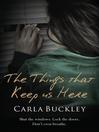 The Things That Keep Us Here (eBook)