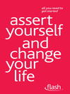 Assert Yourself and Change Your Life (eBook)