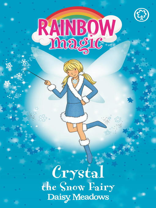 Crystal the Snow Fairy (eBook): Rainbow Magic: The Weather Fairies Series, Book 1