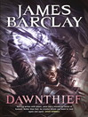 Dawnthief (eBook): Chronicles of the Raven, Book 1