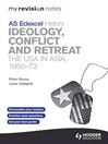 My Revision Notes Edexcel AS History: Ideology, Conflict and Retreat (eBook): The USA in Asia, 1950-73
