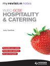 WJEC GCSE Hospitality and Catering (eBook): My Revision Notes