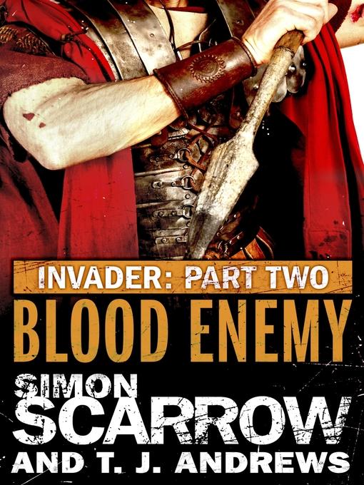 Blood Enemy (eBook): Invader Series, Book 2