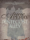 Pentecost Alley (eBook): Thomas and Charlotte Pitt Series, Book 16