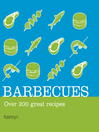 Barbecues: Over 200 Great Recipes (eBook)