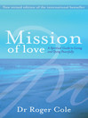Mission of Love (eBook): A spiritual guide to living and dying peacefully
