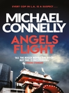 Angels Flight (eBook): Harry Bosch Series, Book 6