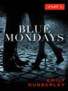 Blue Mondays Part Three (eBook)