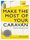 Make the Most of Your Caravan (eBook): Teach Yourself