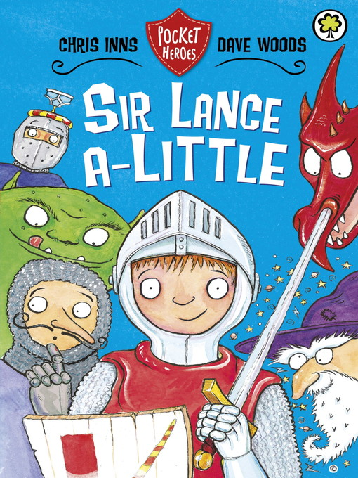 Sir Lance-a-Little (eBook): Pocket Heroes Series, Book 2