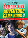 Unlock the Mystery (eBook): Famous Five Gamebook Series, Book 3