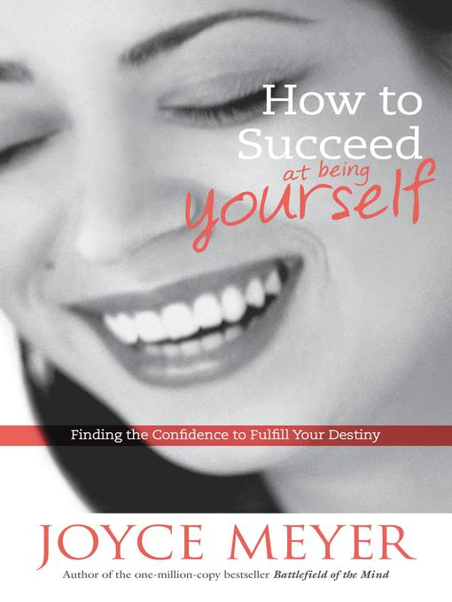 How to Succeed at Being Yourself (eBook): Finding the Confidence to Fulfill Your Destiny