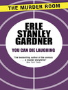 You Can Die Laughing (eBook)