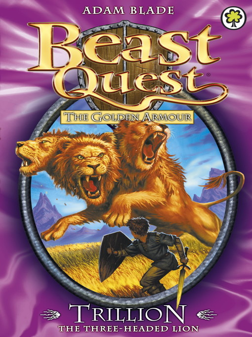 Trillion the Three-Headed Lion (eBook): Beast Quest: The Golden Armour Series, Book 6