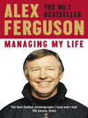 Managing My Life (eBook): My Autobiography