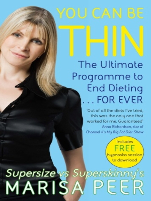 You Can Be Thin (eBook): The Ultimate Programme to End Dieting...Forever
