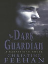 Dark Guardian (eBook): Dark Series, Book 9