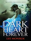 Dark Heart Forever (eBook): Dark Heart Forever Series, Book 1