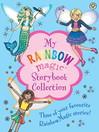Rainbow Magic (eBook): My Rainbow Magic Storybook Collection