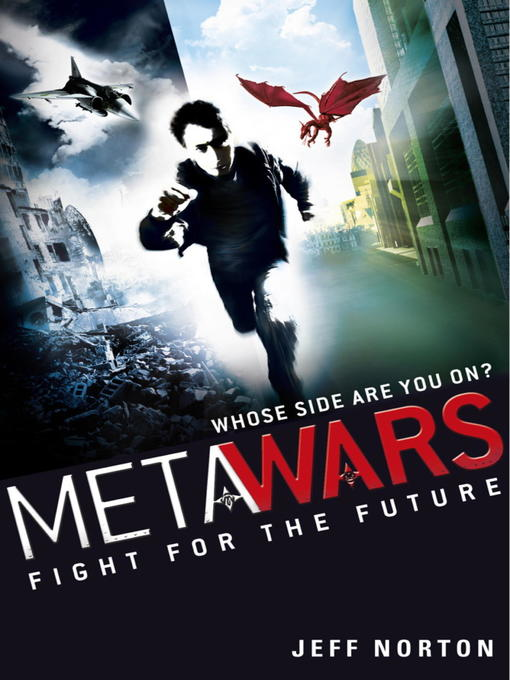 Fight for the Future (eBook): MetaWars Series, Book 1