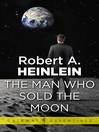 The Man Who Sold the Moon (eBook)