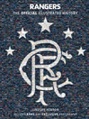 Rangers (eBook): The Official Illustrated History