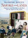 Smoke in the Lanes (eBook)
