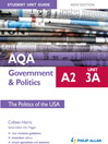 AQA A2 Government & Politics Student Unit Guide New Edition (eBook): Unit 3A The Politics of the USA
