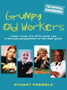 Grumpy Old Workers (eBook): The Official Handbook