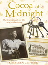 Cocoa at Midnight (eBook): The Real Life Story of My Time as a Housekeeper
