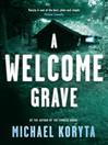 A Welcome Grave (eBook): Lincoln Perry Series, Book 3