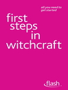 First Steps in Witchcraft (eBook)