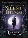 The Slow Regard of Silent Things (eBook): Kingkiller Chronicle, Book 2.5