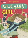 Here's the Naughtiest Girl (eBook): Naughtiest Girl Series, Book 4