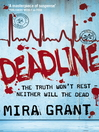 Deadline (eBook): Newsflesh Trilogy, Book 2