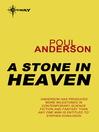 A Stone in Heaven (eBook): Flandry Series, Book 5