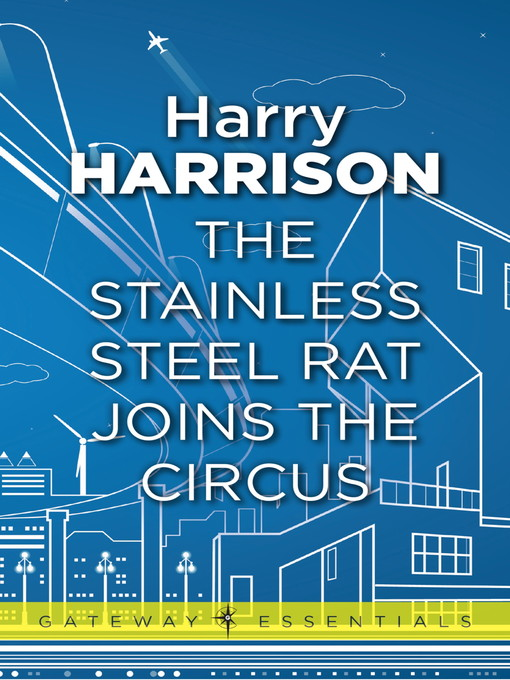 The Stainless Steel Rat Joins the Circus (eBook): Stainless Steel Rat Series, Book 11