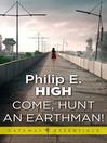 Come, Hunt an Earthman (eBook)