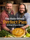 The Hairy Bikers' Perfect Pies (eBook): The Ultimate Pie Bible from the Kings of Pies