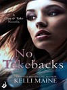 No Takebacks (eBook): A Give & Take Novella