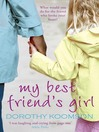 My Best Friend's Girl (eBook)
