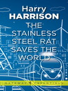 The Stainless Steel Rat Saves the World (eBook): Stainless Steel Rat Series, Book 3