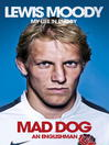 Lewis Moody (eBook): Mad Dog - An Englishman