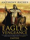 The Eagle's Vengeance (eBook): Empire VI