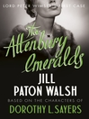 The Attenbury Emeralds (eBook): Lord Peter Wimsey Series, Book 17