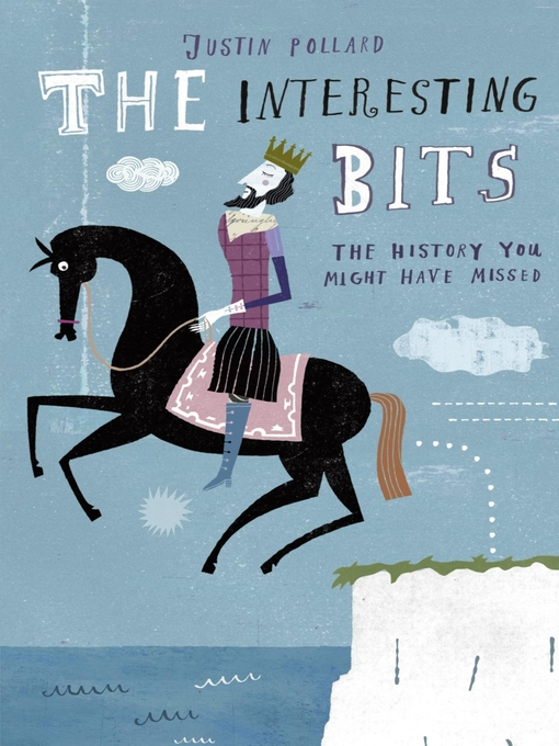 The Interesting Bits (eBook): The History You Might Have Missed