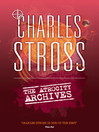 The Atrocity Archives (eBook): Laundry Files Series, Book 1