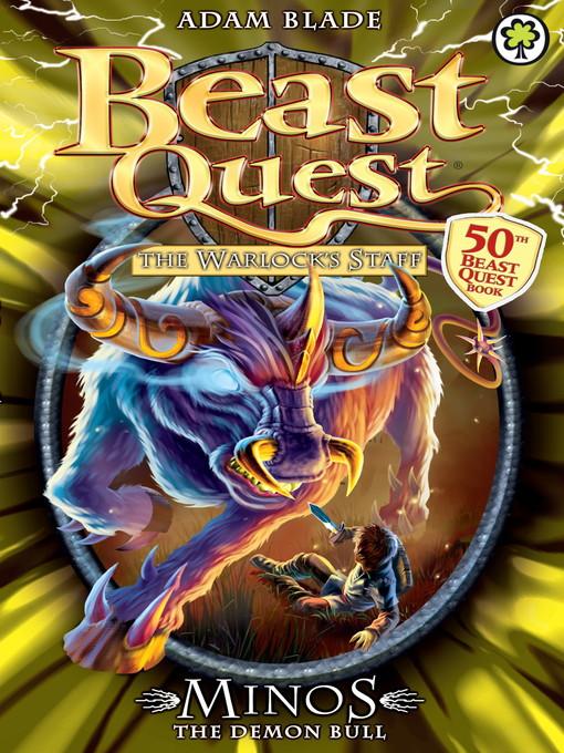 Minos the Demon Bull (eBook): Beast Quest: The Warlock's Staff Series, Book 2